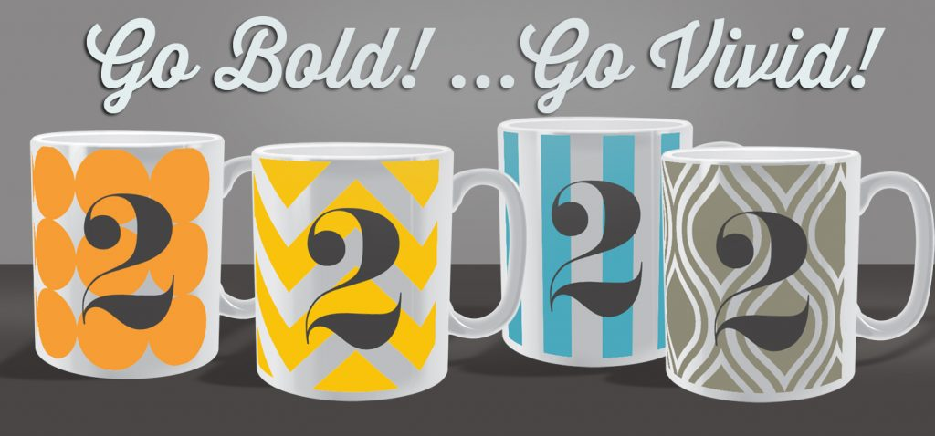 go bold go vivid with your mug designs