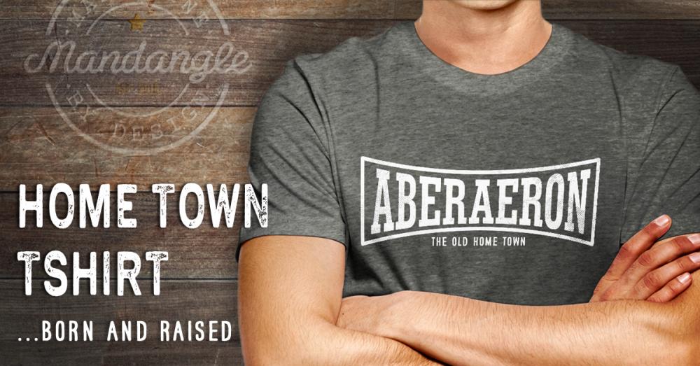 aberaeron home town t-shirt